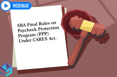 sba-final-rules-on-paycheck-protection-program-ppp-under-cares-act