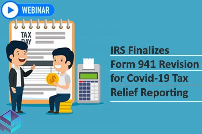 irs-finalizes-form-941-revision-for-covid-19-tax-relief-reporting