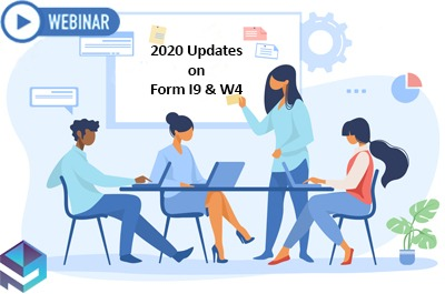 2020-updates-on-form-i9-w4-–-streamlining-the-procedures-for-worker-verification-authorization-and-withholding-calculation